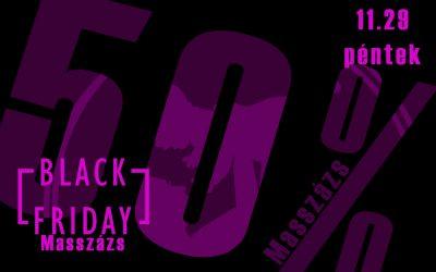 Black Friday! 50% kedvezmény bármely szolgáltatás árából! Csak ma!
